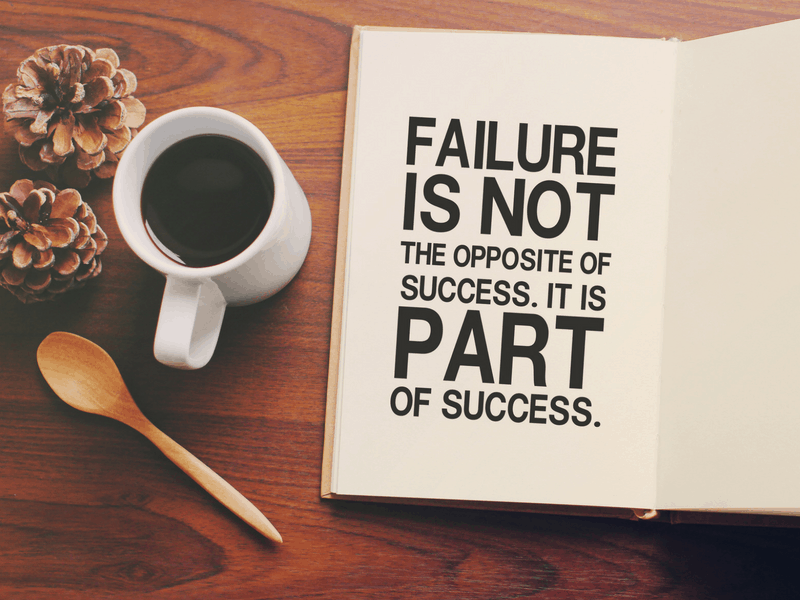Failure is a stepping stone to success. Lessons from failure. Inspirational quote