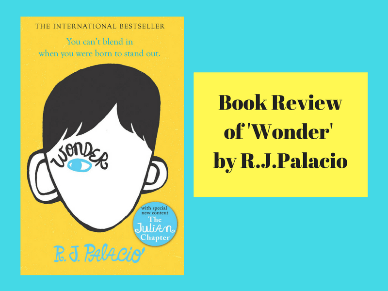 Wonder R J Palacio, Book Review