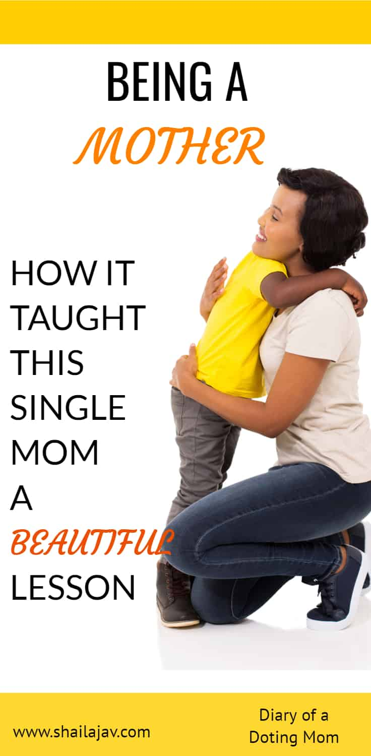Being a Mom comes with its own share of parenting lessons. Sometimes our best teachers are the ones we gave birth to. How much children can teach us using their actions and their simple thoughts. This is the heartwarming lesson a single mom learnt from her son. #Parentinglessons #ParentingTips #ParentalAnecdotes #SingleMom #SingleParenting