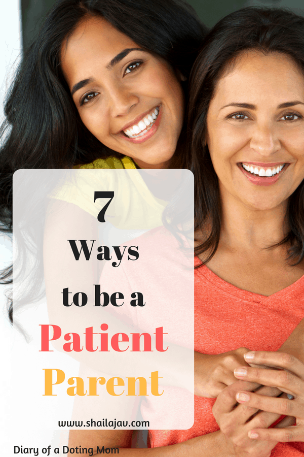 Want to become a patient parent? Find out how you can using these simple tips today. #PositiveParenting #Patience #Parents #Shailajav #dotingMom #GentleParenting #Kindness