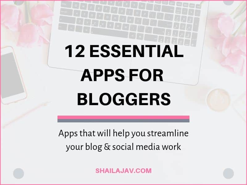The Best #Blogging Apps Every Blogger must use (They're Free!)