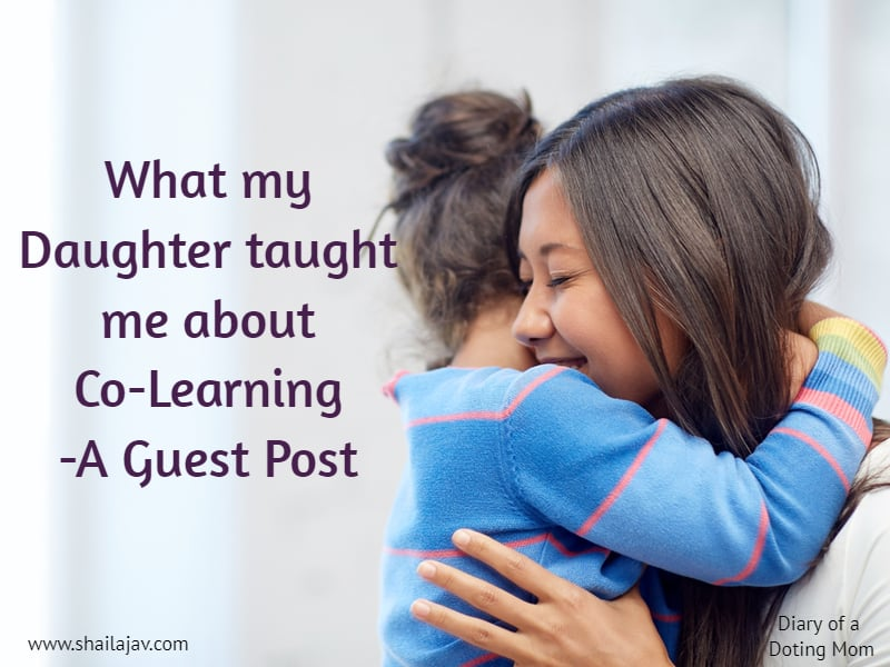 Learning as co-learners with your children: A Parenting lesson for all of us in the modern age.