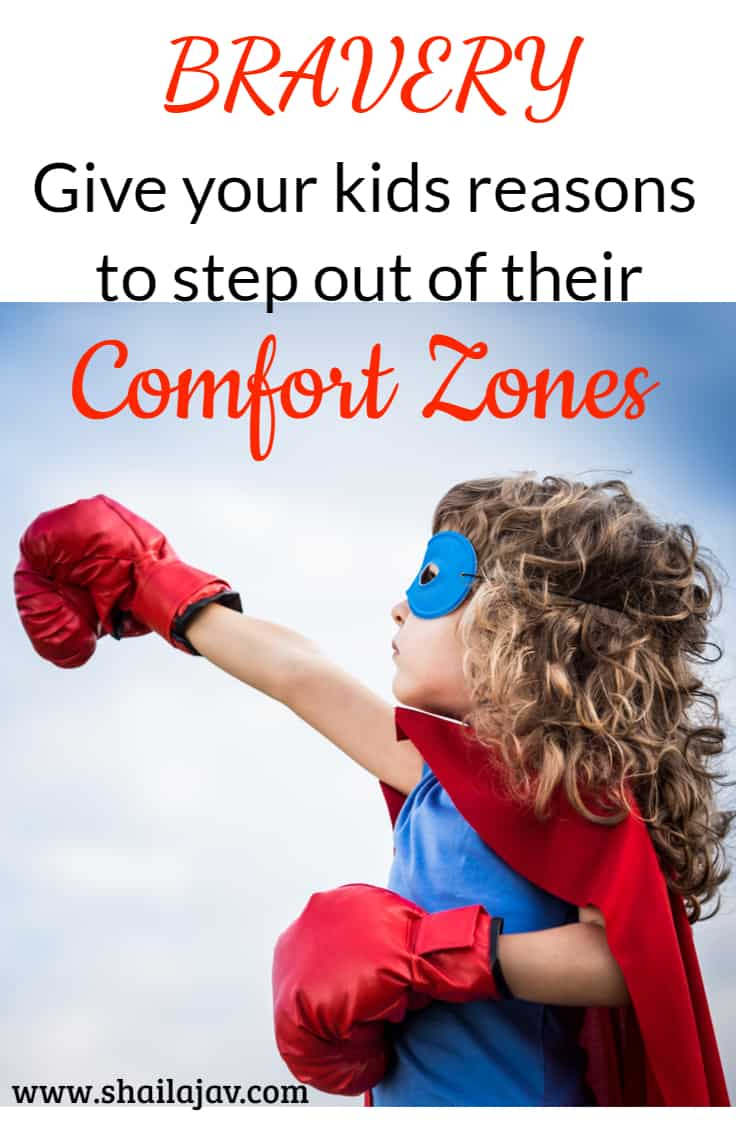 Are your kids brave? Here's what you can do to help them step out of their comfort zones.