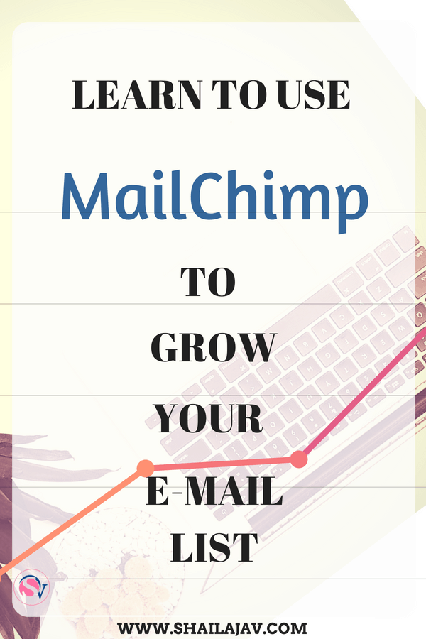 Are you trying to grow your e-mail list and don't know where to start? My recommendation is Mailchimp. It's perfect to grow your e-mail list PLUS you get the first 2000 subscribers FREE! I teach you how to do it too. #Shailajav #Tutorials #Mailchimp #emailMarketing  #EmailList #GrowYourList #bloggers