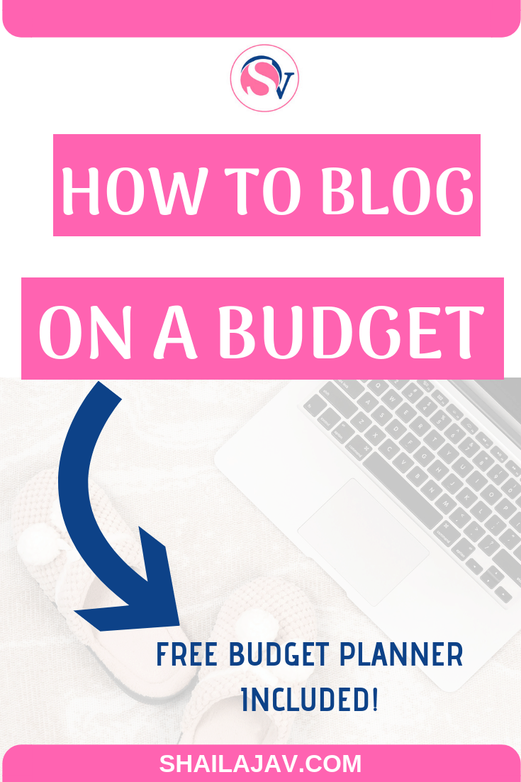Want to launch your blog on a budget? Learn how to track your income and expenses. Learn how much you'd need to spend to make money from your blog. Full tips and a year-long budget calendar included inside. #Shailajav #Blogging #Budget #MakeMoneyOnline