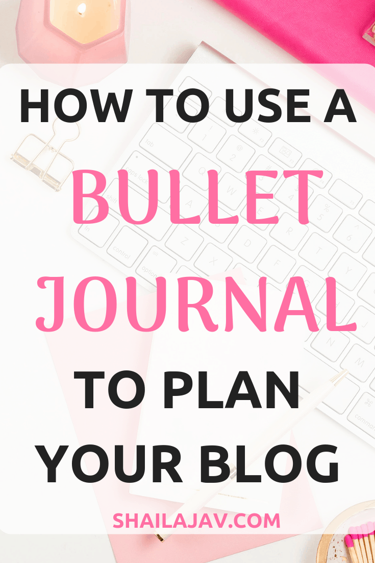 Every blogger needs a bullet journal. It helps you stay organised, keep all your ideas in one place, plan for your month, week and day, keep track of your blog budget and so much more. Read this tutorial on how to use the bullet journal to keep track of all your blogging tasks. #Shailajav #BulletJournal #BloggingTips #BuJo