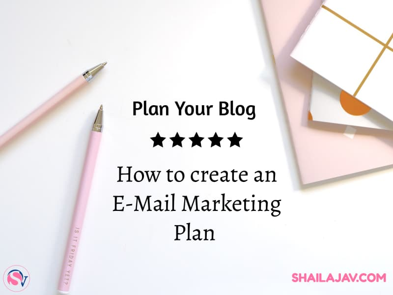 Email Marketing Strategy and How to plan one for your blog