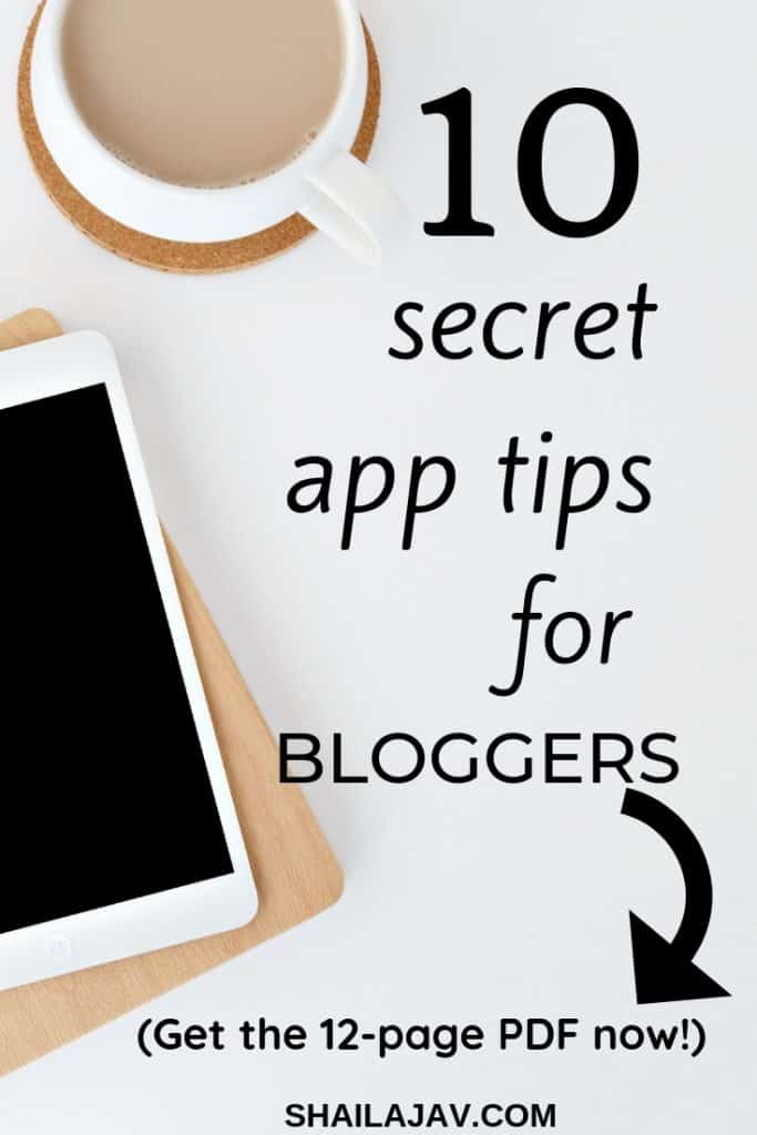 Tablet and a cup of tea placed on a flatlay background. Text overlay reads 10 secret app tips for bloggers