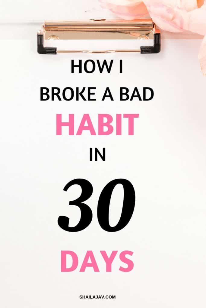 Clipboard with flowers on the edge. Text overlay reads 'How I broke a bad habit in 30 days'