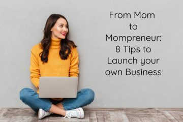 Woman with laptop looking off to the side at text that reads 'From Mom to Mompreneur: 8 Tips to Launch your Own Business'