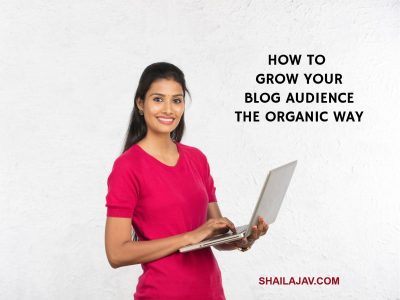 Woman wearing a red top and holding a laptop. Text overlay reads 'How to grow your blog audience the organic way'