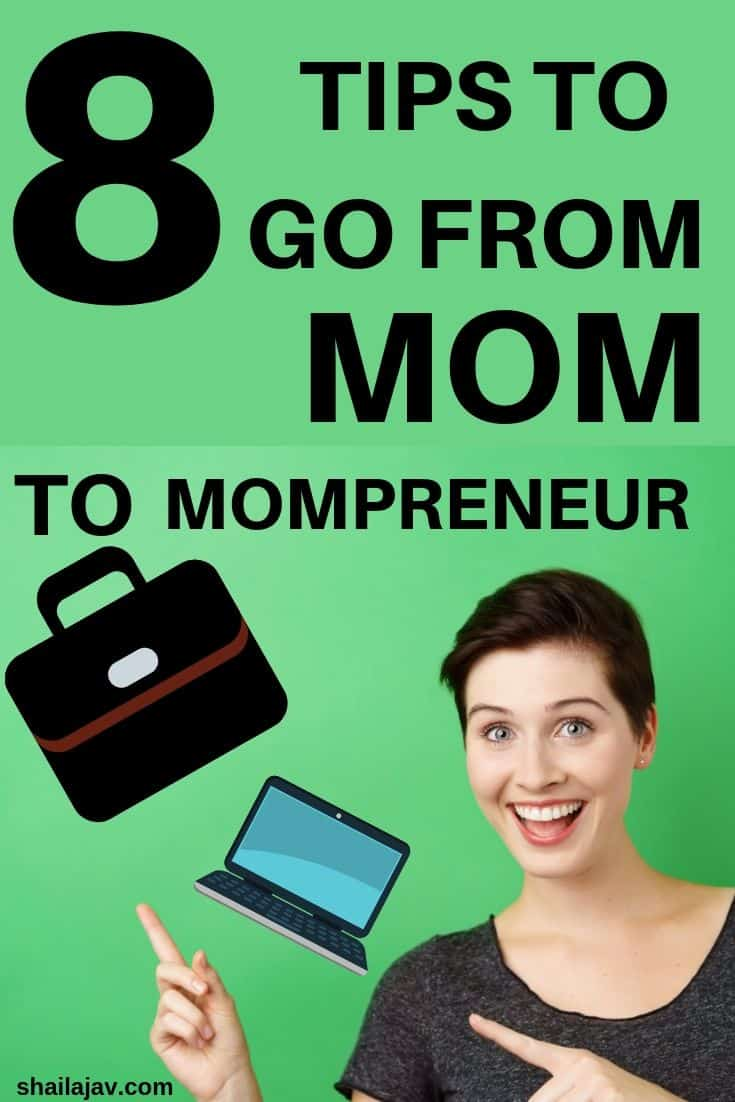 Woman against a green background excitedly pointing at text reading: How to go from mom to mompreneur