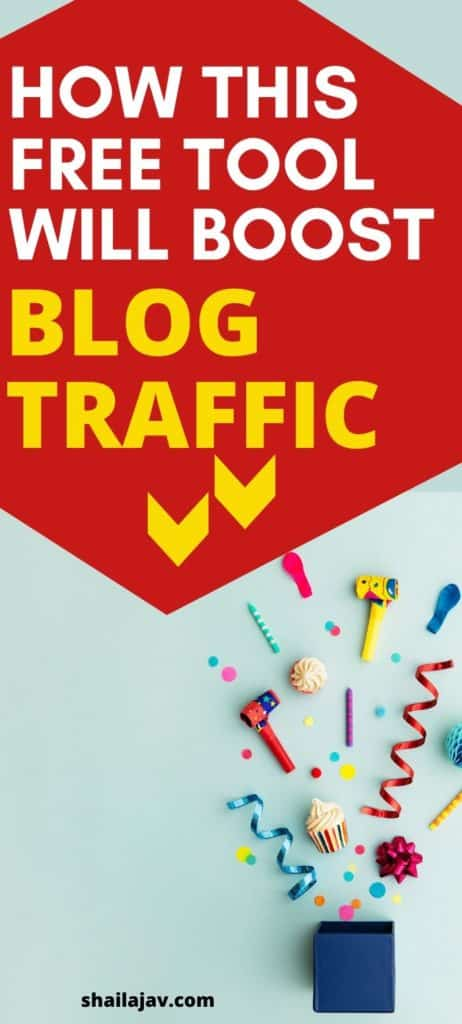 Picture shows a box with confetti spraying out of it. Text overlay reads how this free tool will boost blog traffic.
