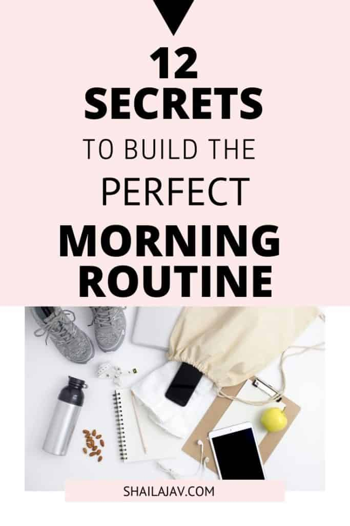 Flat lay of phone, tablet, water bottle, almonds, a notepad and workout shoes against a white backdrop. Text overlay reads '12 Secrets to Build the Perfect Morning Routine'