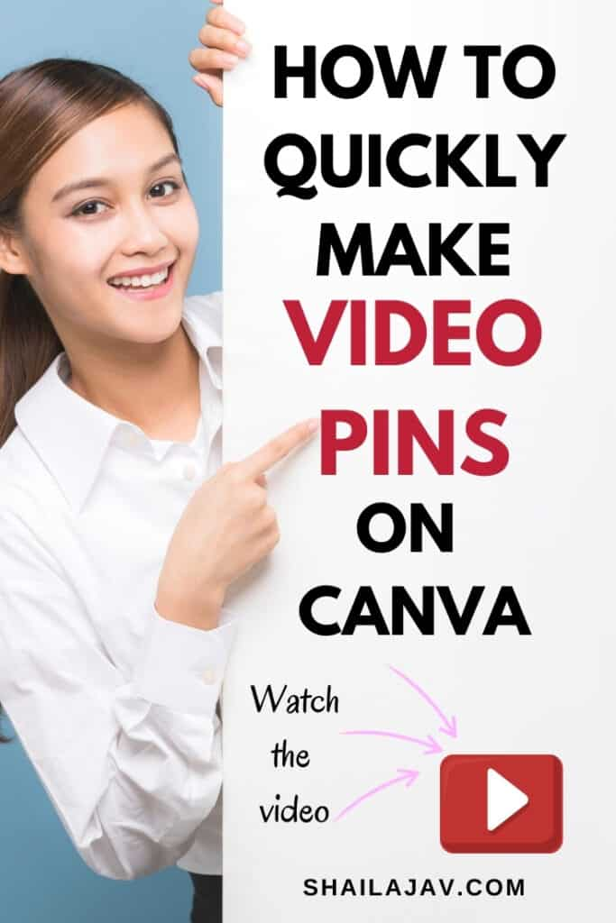 Woman pointing at a block of text that says how to quickly create video pins on canva