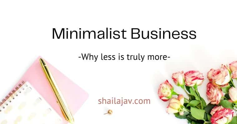 Notepad and pen plus a bouquet of flowers on a white background. Text overlay reads Minimalist Business - why less is truly more